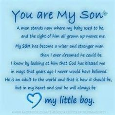 """My son is turning """"30"""" wow. I wrote this for him, a poem saying how much his father and I love him."""