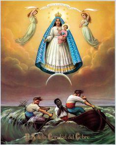 Our Lady of Charity (Nuestra Señora de la Caridad del Cobre) is the patroness of Cuba.
