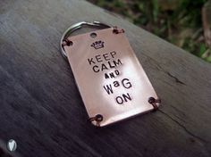 Keep Calm and Wag On Pet Id Tag  Copper with by woowooworkshop, $18.50
