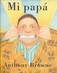 Mi papá  Browne, Anthony