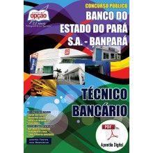 Apostila Digital Concurso BANPARÁ 2015 - Técnico Bancário