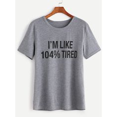 SheIn(sheinside) Heather Grey Slogan Print T-shirt ($10) ❤ liked on Polyvore featuring tops, t-shirts, grey, summer t shirts, summer tops, short sleeve tops, stretch top and short sleeve t shirts