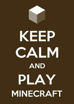 Play minecraft