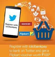 ICICI Bank Pay to Bank on Twitter Free Voucher Offer : Get Flipkart Voucher Worth Rs.100 - Best Online Offer