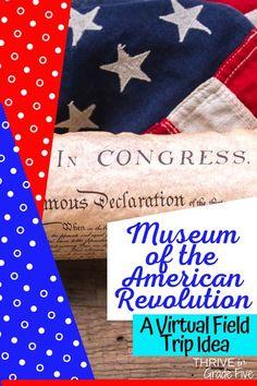 Virtual Field Trip Idea: Museum of the American Revolution