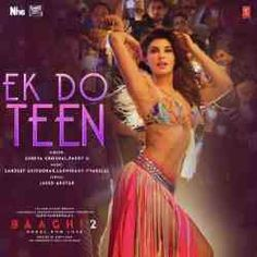 baaghi 2 movie songs download djmaza