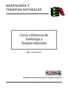 Grafologia y Flores de Bach  Manual del Curso a Distancia FULTENA