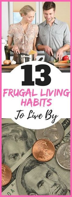 13 frugal living habits to start using today! Saving money and living a purposeful life is so important. These amazing frugal living habits will help you achieve your financial goals!
