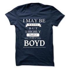 Cool I LOVE BOYD TSHIRT T shirts