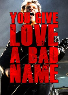 Day 19-A Song From My Favorite Album-You Give Love A Bad Name