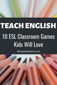 10 ESL Classroom Games for Kids # games to learn english 10 Fun ESL Classroom Games for English Class (Beginner & Intermediate) English Activities For Kids, Learning English For Kids, English Lessons For Kids, Esl Lessons, Kids English, Teaching English, Learn English, Kids Learning, Games In English