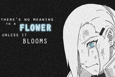 Ino Yamanaka, a flower that bloomed through pain. she lost her Sensei Father. Asuma Inoichi and shared that pain with her teammates Friends Shikamaru (who also lost his father, Shikaku), Choji Inojin, Shikatema, Sarada Uchiha, Naruto Shippuden Anime, Shikamaru, Naruto And Sasuke, Sasunaru, Gaara, Itachi