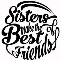Sisters Make The Best Friends Cuttable Svg Designs por CuttableSVG
