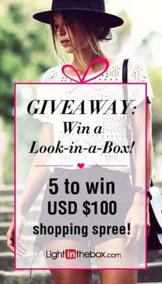 Giveaway: Win a Look-in-a-Box! 5 to win USD $100 shopping sprees at lightinthebox.com! How to enter:  1. Follow us on Pinterest!  2. Repin your favorite look from this board.  3. We will select five to win USD $100 shopping sprees at lightinthebox.com on April 29, 2015!  Tell your friends and good luck to everyone!