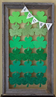 St. Patrick's Day ideas - ombre design = I would change the banner from Lucky to Blessed!