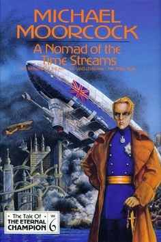 Cover of Michael Moorcock's _A Nomad of the Time Streams_ (Millennium, 1993) | Art by Mark Reeve
