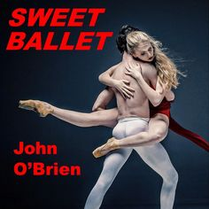 Recording artist and performer John O'Brien releases Sweet Ballet, the single and the video, taken from his highly anticipated album. Read more on #NovaMusicblog #JohnOBrien #STOP #SweetBallet #newmusic #artwork #musicblog #engagement Love Of A Lifetime, Love Deeply, Love At First Sight, News Songs, New Music, Storytelling, Read More, Interview, Ballet