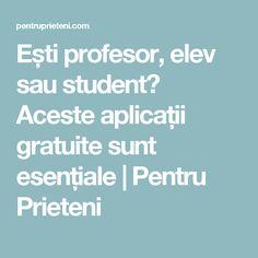 Ești profesor, elev sau student? Aceste aplicații gratuite sunt esențiale | Pentru Prieteni
