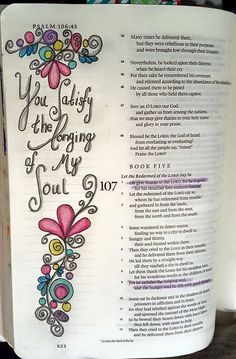 God fills that longing of my soul Bible Journaling Psalm Faith Bible, My Bible, Bible Scriptures, Bible Quotes, Scripture Art, Bible Art, Bible Study Journal, Art Journaling, Scripture Journal