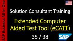 SAP - Curso Grátis Online: 35-38 - Extended Computer Aided Test Tool (eCATT)