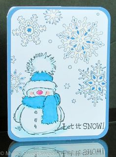 Snowy the snowman Christmas card For details about my card, see my blog at www.sweetartdesigns.ca
