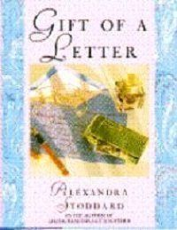Gift of a Letter, The by Alexandra Stoddard