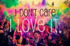 I don't care. I love it.