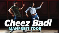 Bucket list of things I want to do in this lifetime: learn how to Manpreet Toor - Cheez Badi - Bollywood Dance - Bollyshake