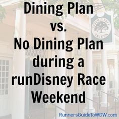 Deciding whether to use the Disney Dining Plan (or not) during a runDisney race weekend!