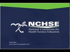 Health Science High School Curriculum: Benefits of Standardizing Curriculum Across the States - Webinar by NCHSE and ACTE