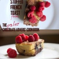 Chocolate Stuffed French Toast from Paleo Chocolate Lovers' Cookbook **Super decadant.  For a special occasion, not an every day kind of breakfast.