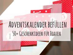 DIY Adventskalender befüllen 50+ Geschenkideen für Frauen: DIY, Basteln, Selbermachen, Adventskalender befüllen, Weihnachtskalender befüllen, Geschenk, Geschenkidee, Weihnachtsgeschenk, Weihnachten, Adventskalendergeschenke, kleines Geschenk