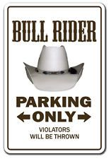 BULL RIDER Novelty Sign parking sig...