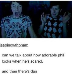 "i like when phil says ""you scared me more than the game!"" (to dan) like same dan's screams are so loud"