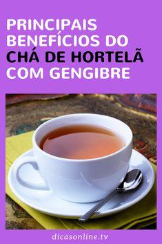 Chá de hortelã com gengibre Drinking Tea, Tea Cups, Food And Drink, Gluten Free, Tableware, Recipes, Medicine, Top, Ginger Tea Recipes