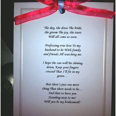 Cute way to ask your bridesmaids :) Maid of honor has the different ...