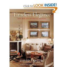 Timeless Elegance: The Houses of David Easton