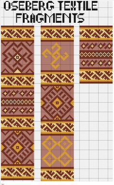 Charted Norse textile fragment from Oseberg ship find Wayuu Medieval Embroidery, Folk Embroidery, Embroidery Patterns, Cross Stitch Patterns, Inkle Weaving, Inkle Loom, Card Weaving, Textiles, Viking Ornament