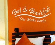 LOL... Bed and Breakfast You Make Both - Family Home Love Guest Room Funny - Vinyl Sticker Art Mural, Lettering Decor, Wall Decal Quot...