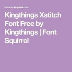 Kingthings Xstitch Font Free by Kingthings | Font Squirrel