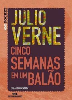 Blog do Professor Andrio: LIVRO: CINCO SEMANAS EM UM BALÃO- JÚLIO VERNE