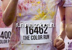 bucket list -- run in a color run