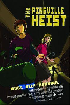 The Pineville Heist Poster A #Thriller #Suspense Vote at www.cinecoup.com