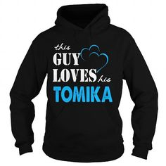 TeeForTomika  Guy Loves Tomika  Loves Tomika Name Shirt  https://www.sunfrog.com/search/?search=TOMIKA&cID=0&schTrmFilter=new?33590  #TOMIKA #Tshirts #Sunfrog #Teespring #hoodies #nameshirts #men #Keep_Calm #Wouldnt #Understand #popular #everything #gifts #humor #womens_fashion trends #art
