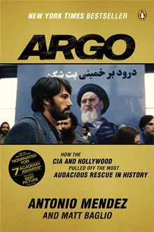 The NOOK Book (eBook) of the Argo: How the CIA and Hollywood Pulled Off the Most Audacious Rescue in History by Antonio Mendez, Matt Baglio Hollywood, Argo, Pull Off, Page Turner, Penguin Books, Latest Books, Social Science, Great Movies, Amazing Movies