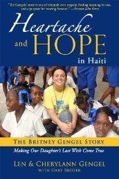When the devastating January 12, 2010, earthquake shook Port-au-Prince, Haiti, Lynn University college student Britney Gengel was among the five lives from the university lost in the rubble of the Hotel Montana. Britney was in Haiti with an organization affiliated with the university, Journey of Hope, volunteering at an orphanage. Just hours before the earthquake hit, Britney sent this text message to her mother: Lynn University, University College, Last Text Message, We Missed You, Aleta, Wish Come True, Happy Endings, Haiti, Book Recommendations
