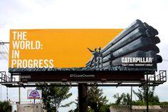 """The World: In Progress"" Clever Advertising, Advertising Design, Construction Design, Under Construction, Billboard Design, Pushing Boundaries, Caterpillar, World, Mixed Media"