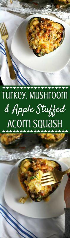 Turkey Mushroom Apple Stuffed Acorn Squash