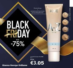 EVERY FRIDAY IS BLACK FRIDAY! ON LINE -ΦΥΛΛΑΔΙΟ ΠΡΟΣΦΟΡΩΝ - Gianna - George Oriflame Cyber Monday, The One, Giveaway, Thanksgiving, Ali Express, Personal Care, Skin Care, Black Friday, Bottle