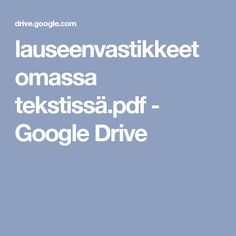 lauseenvastikkeet omassa tekstissä.pdf - Google Drive Google Drive, Pdf